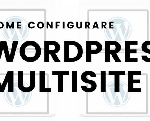 come configurare wordpress multisite 495x400 - Wordpress Multisite Come creare una rete di siti