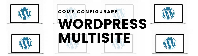 come-configurare-wordpress-multisite