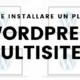 come installare un plugin con wordpress multisite 1 80x80 - Come installare e attivare un tema con wordpress multisite