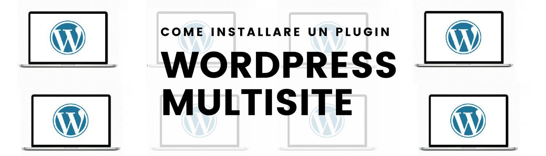 come-installare-un-plugin-con-wordpress-multisite