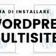 requisiti installazione wordpress multisite 1 80x80 - Esempi di utilizzo di Wordpress Multisite