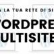 wordpress multisite 80x80 - Esempi di utilizzo di Wordpress Multisite
